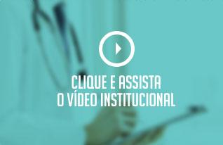 Clique e Assista o Vídeo Institucional