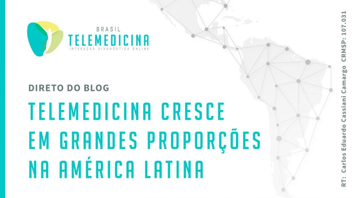 BrasilTelemedicina_Blog_Telemedicina_America_Latina_Destacada-1200x675.jpg