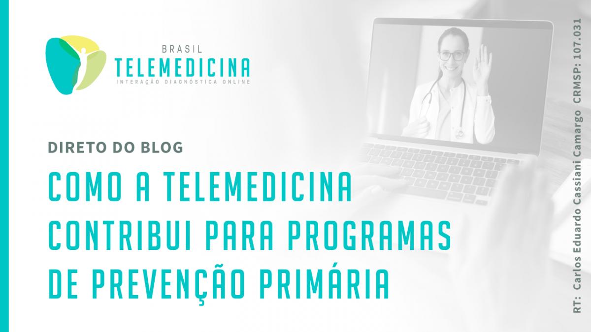 BrasilTelemedicina_Blog_Prevencao_Primaria_Compartilhamento_A-1200x675.png