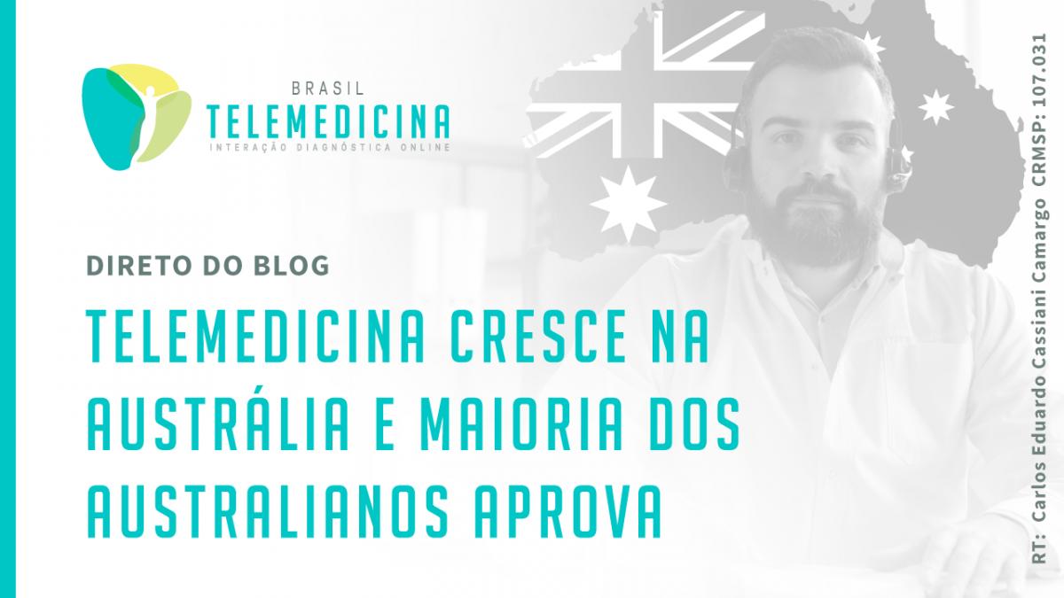 BrasilTelemedicina_Blog_Telemedicina_Australia_Compartilhamento-1200x675.png